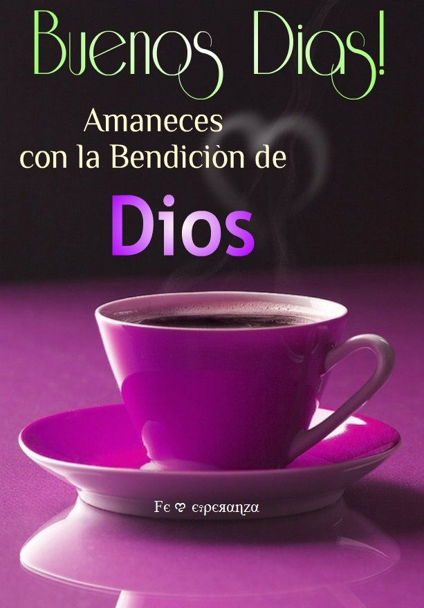 Buenos dias bendicion de dios