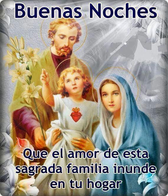 Buenas noches sagrada familia