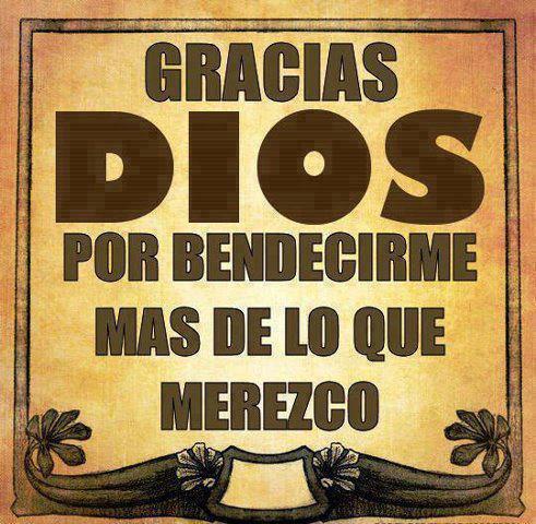 Gracias dios por bendecirme