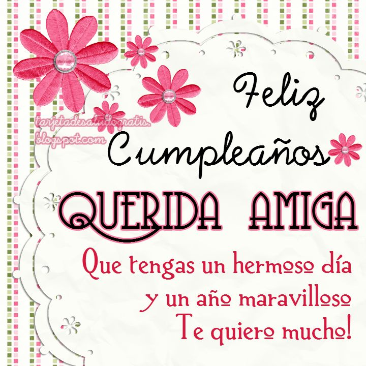 Querida amiga feliz cumpleaños