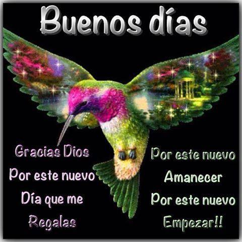 Buenos dias gracias a dios