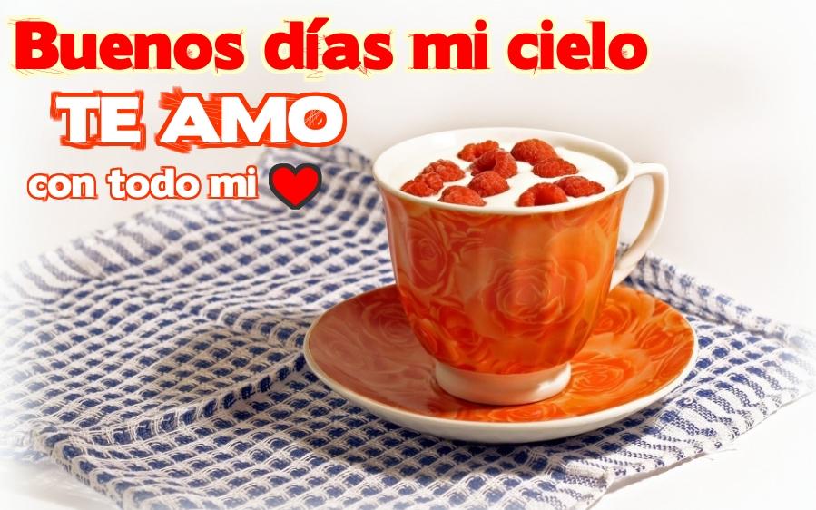 Buenos dias te amo