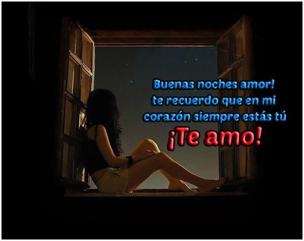 te amo buenas noches amor