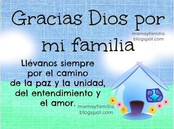 Gracias dios por mi familia