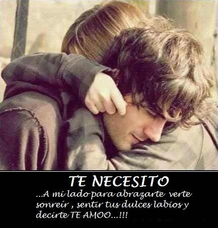 Abrazados con frase de te necesito